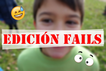 EDICIÓN FAILS
